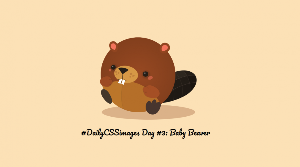 CodePen - #DailyCSSimages day #3_ Beaver