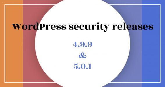 WordPress security releases 4.9.9 en 5.0.1 - ILUZIE blog